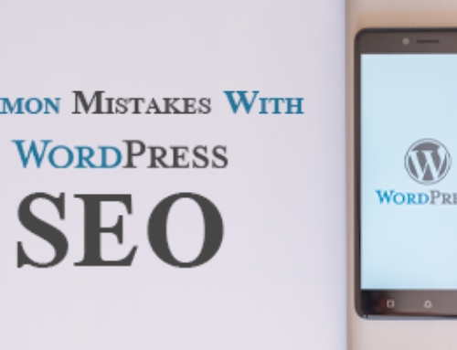 These Are Common Mistakes Made with WordPress SEO
