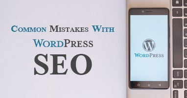 common mistakes with WordPress SEO