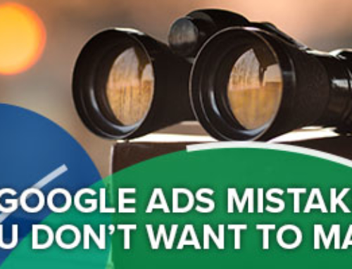 5 Google Ads Mistakes You Don't Want To Make